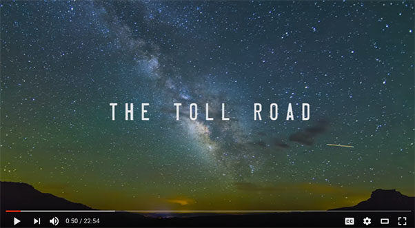 The Toll Road: Full edit (22 mins)